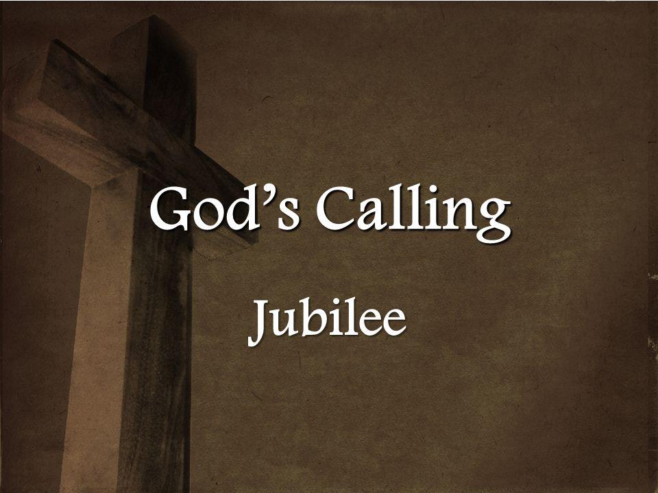 Gods Calling Jubilee