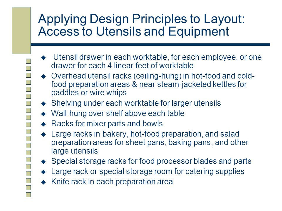 Layout of Functional Areas Receiving For a small foodservice facility: Staging Table Scale