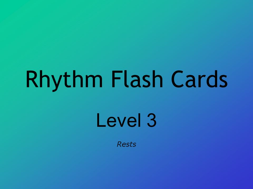 Rhythm Flash Cards Level 3 Rests