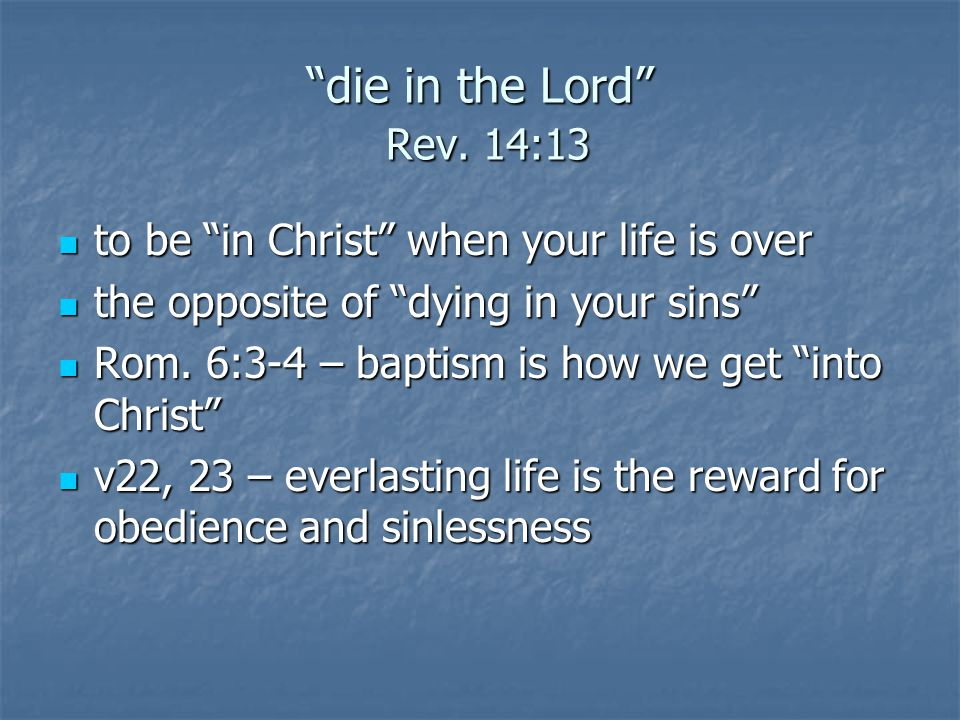 die in the Lord Rev.