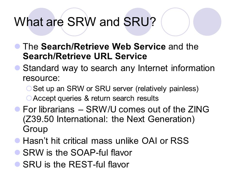 What are SRW and SRU.