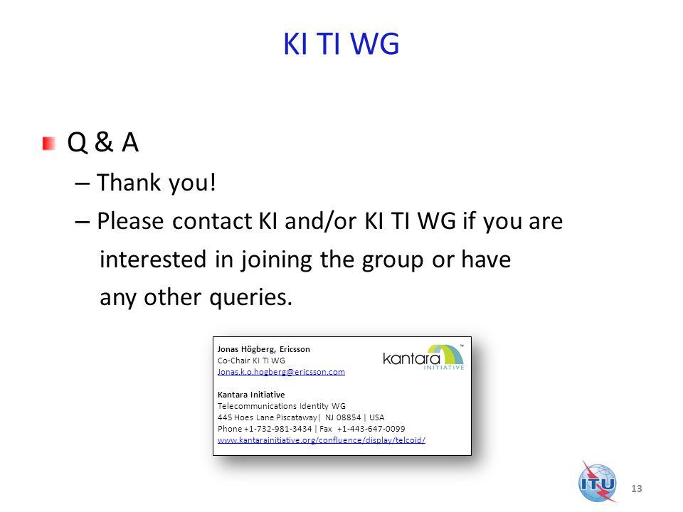 KI TI WG Q & A – Thank you.