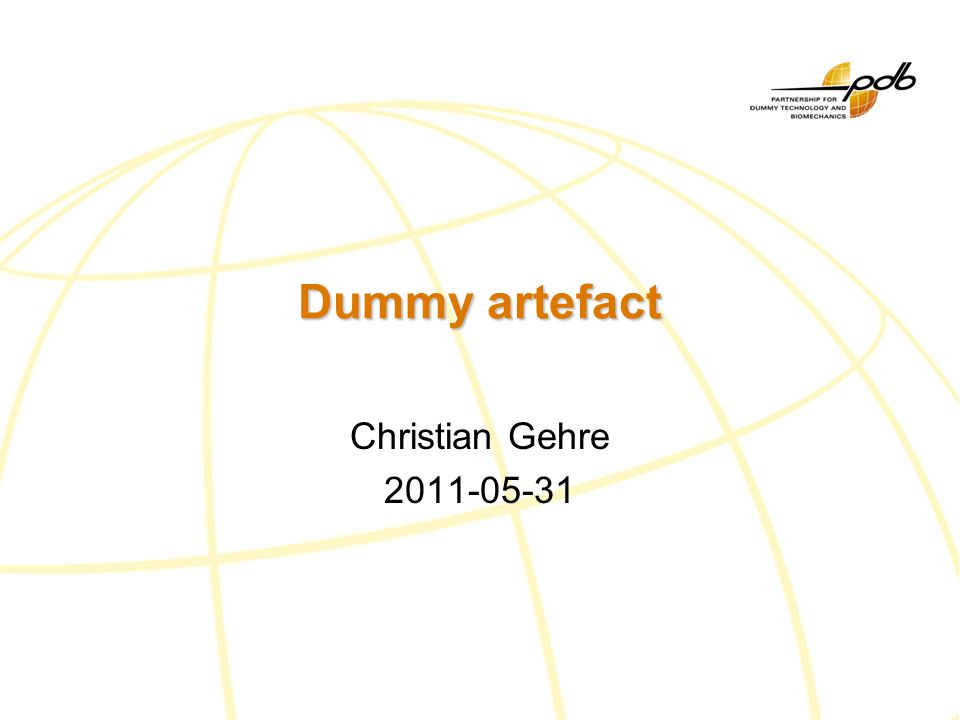 Dummy artefact Christian Gehre 2011-05-31