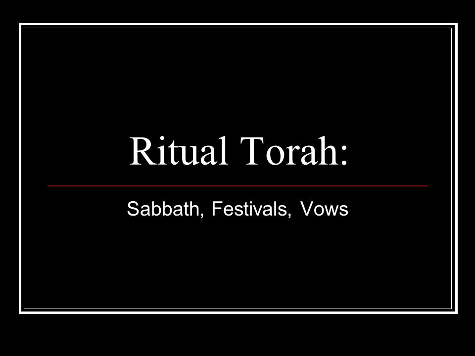 Review Questions What are the categories of Torah.
