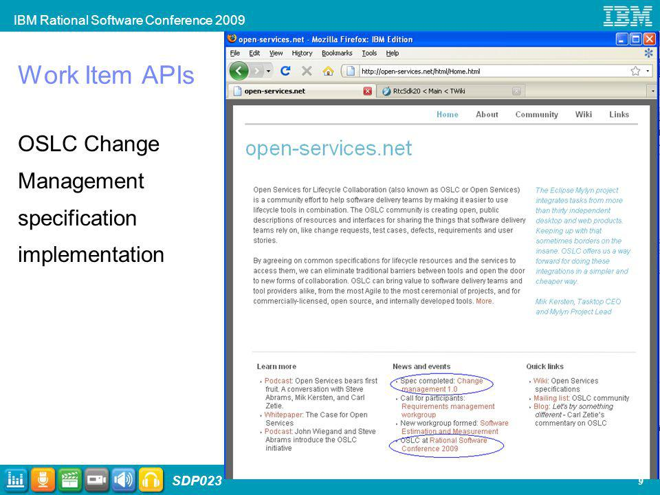IBM Rational Software Conference 2009 SDP023 9 Work Item APIs OSLC Change Management specification implementation
