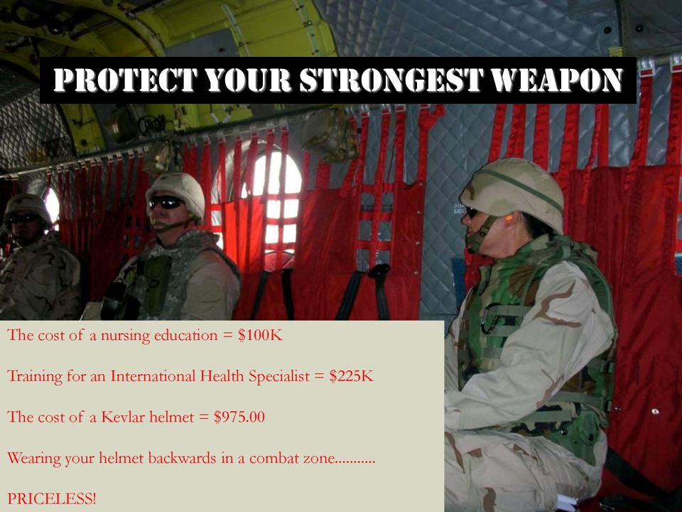 PROTECT YOUR STRONGEST WEAPON