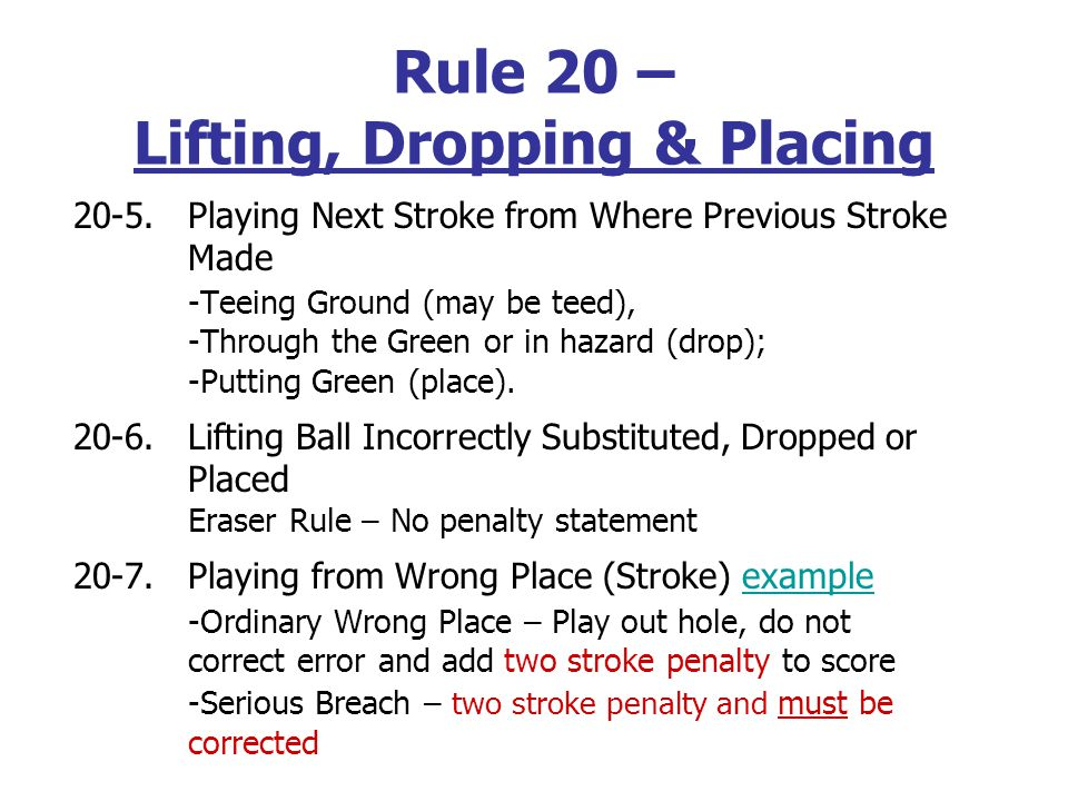 20-1. Lifting and Marking Ball must be marked before it is lifted if it is to be replaced.