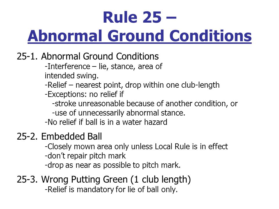 Rule 24 – Obstructions Definition Artificial objects except: O.B.