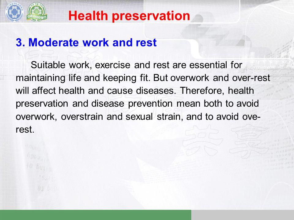 Health preservation 3.