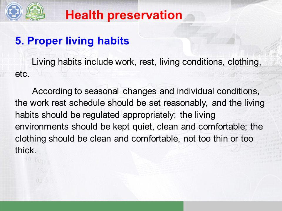 Health preservation 5.
