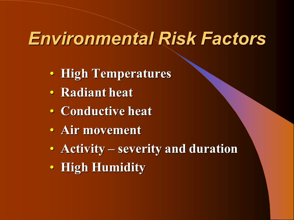 Reducing the Risk of Heat Illness RecognitionRecognition HydrationHydration ShadeShade AcclimatizationAcclimatization Rest BreaksRest Breaks Prompt Medical AttentionPrompt Medical Attention TrainingTraining