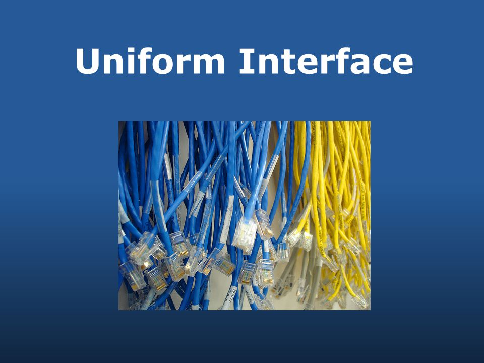 Uniform Interface