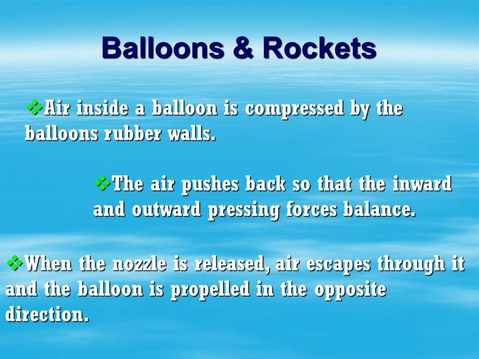 Balloons & Rockets?