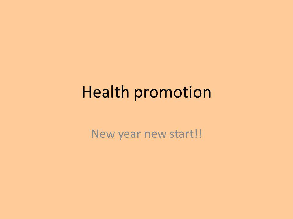 Health promotion New year new start!!