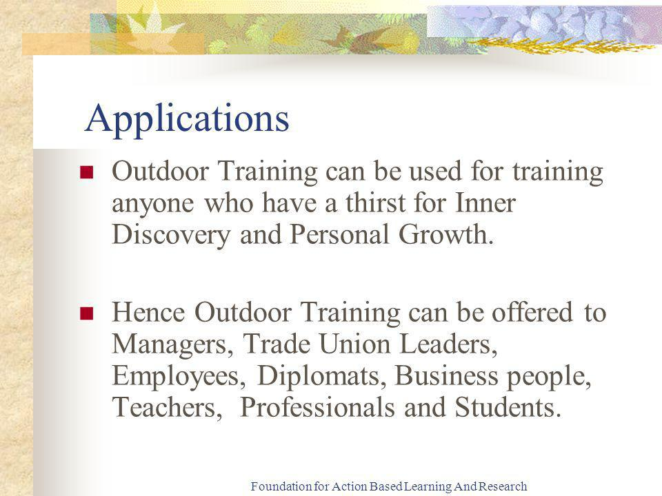 Foundation for Action Based Learning And Research Process of Training Exposure to Adventure for Confidence Building