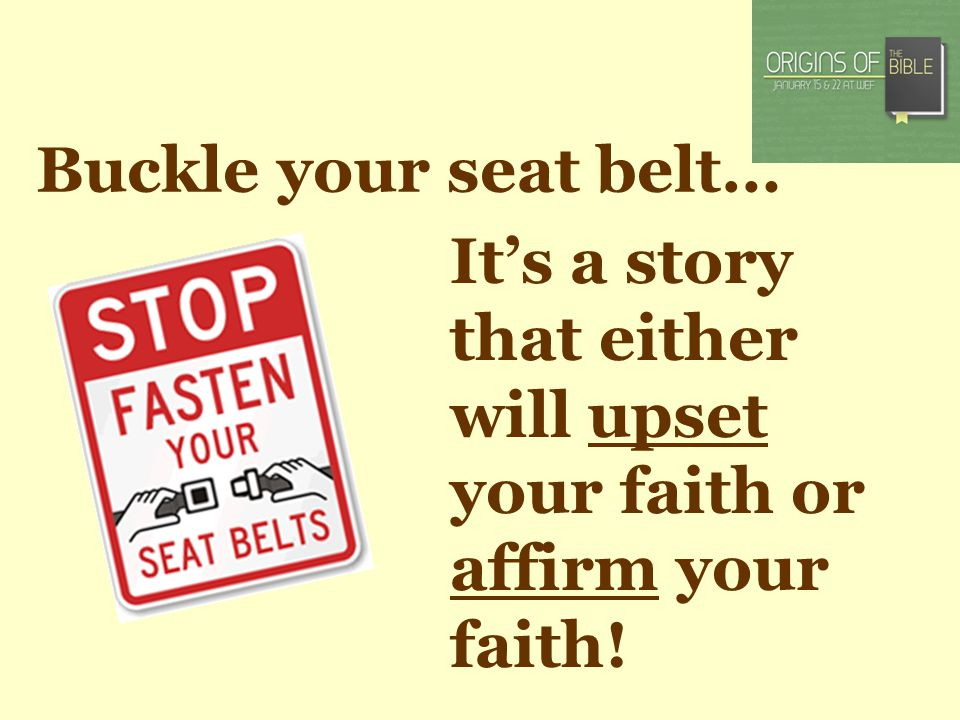 Buckle your seat belt… Its a story that either will upset your faith or affirm your faith!