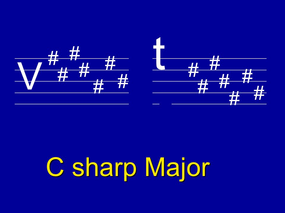 ________________________ V t F sharp Major # # # # # # # # # # # #
