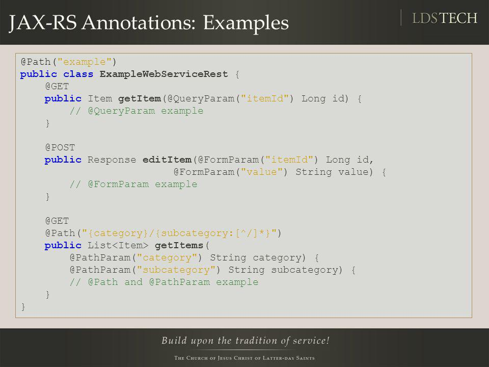 JAX-RS Annotations: Examples @Path(