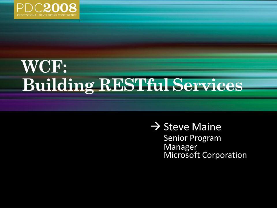 Steve Maine Senior Program Manager Microsoft Corporation