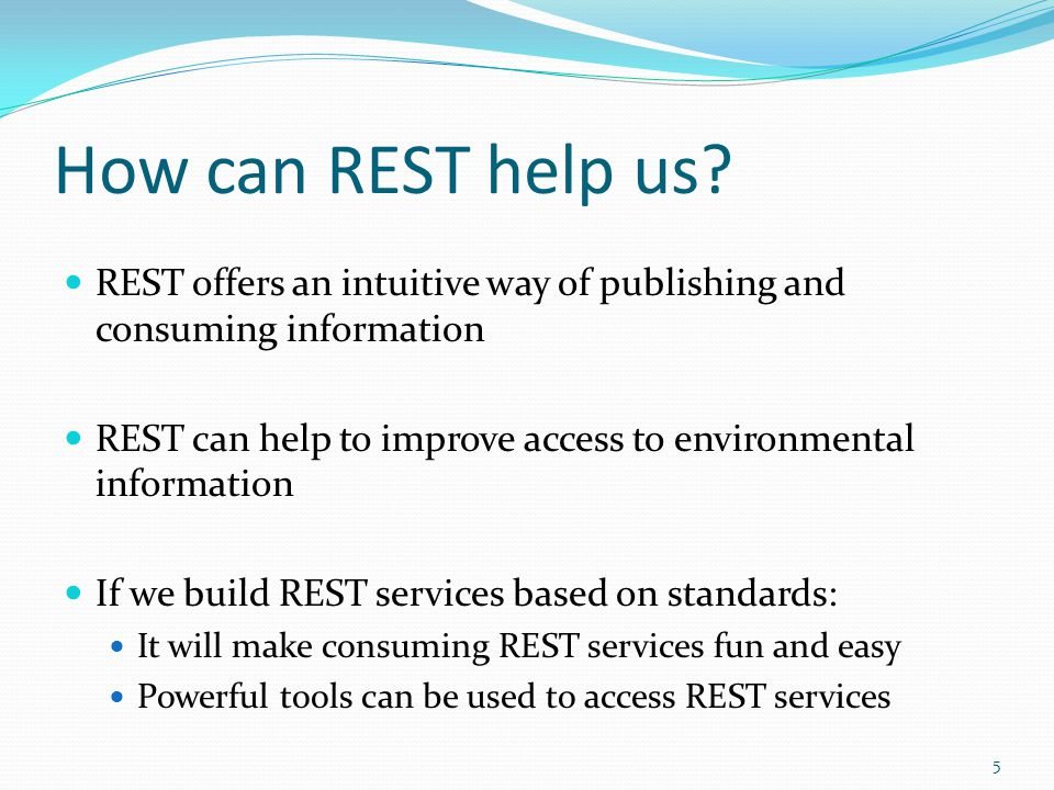 How can REST help us.