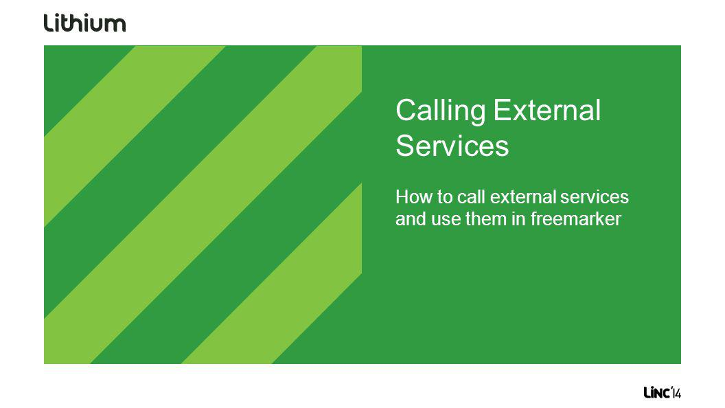 Calling External Services How to call external services and use them in freemarker