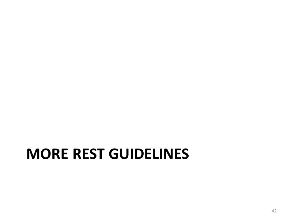 MORE REST GUIDELINES 42