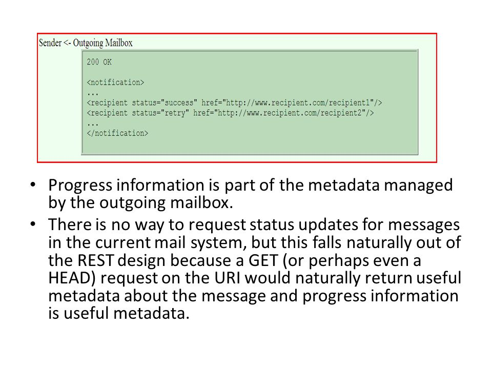 Progress information is part of the metadata managed by the outgoing mailbox.