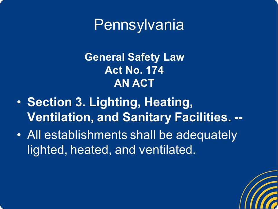 Pennsylvania Section 3. Lighting, Heating, Ventilation, and Sanitary Facilities.