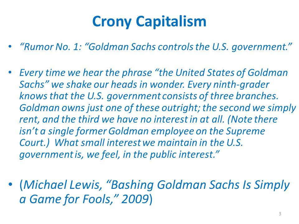 Crony Capitalism Rumor No. 1: Goldman Sachs controls the U.S.