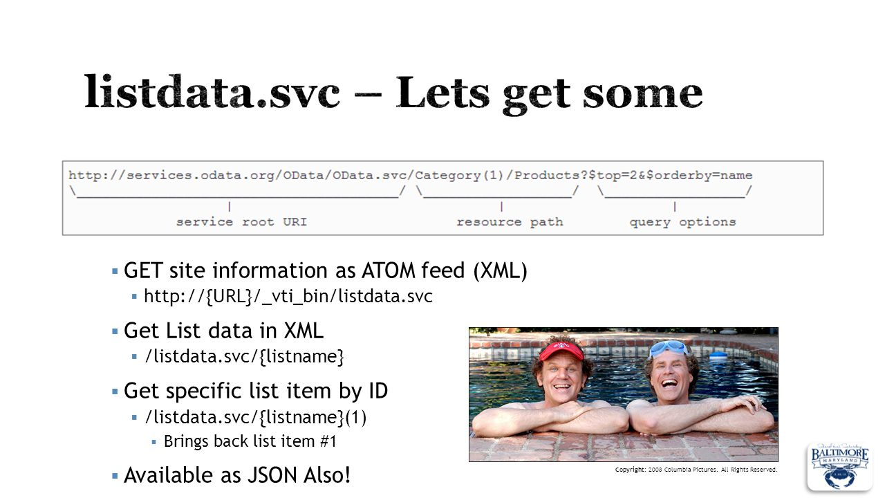 GET site information as ATOM feed (XML) http://{URL}/_vti_bin/listdata.svc Get List data in XML /listdata.svc/{listname} Get specific list item by ID