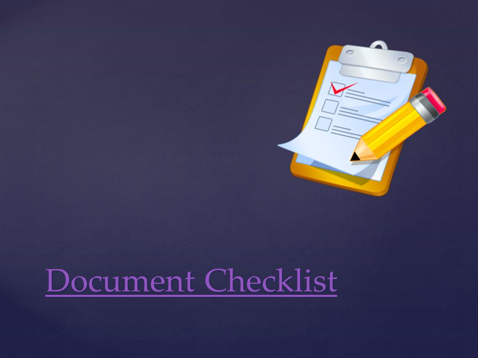 Document Checklist Document Checklist