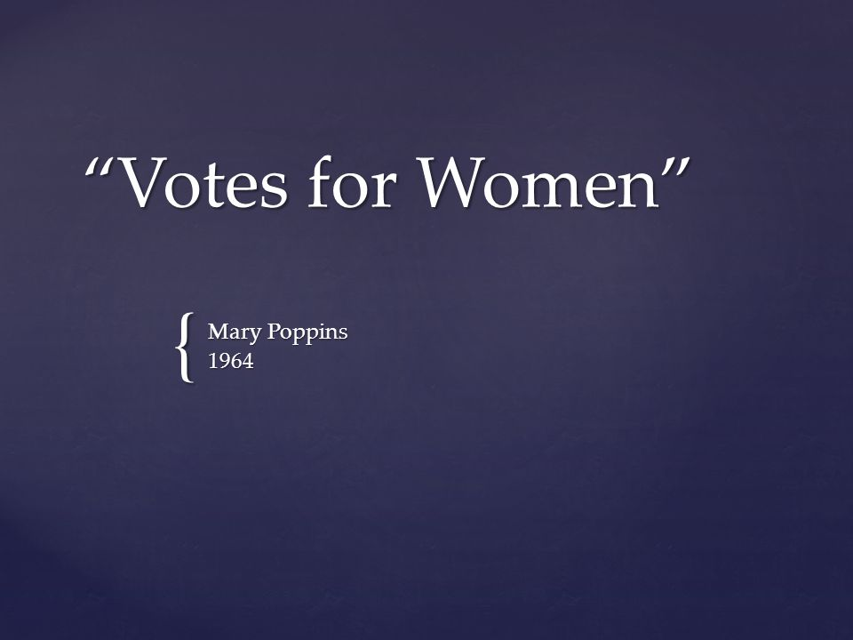 { Votes for Women Mary Poppins 1964