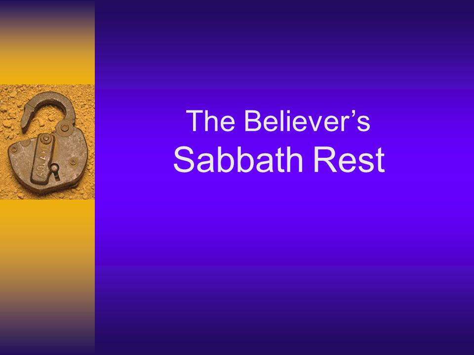 The Believers Sabbath Rest