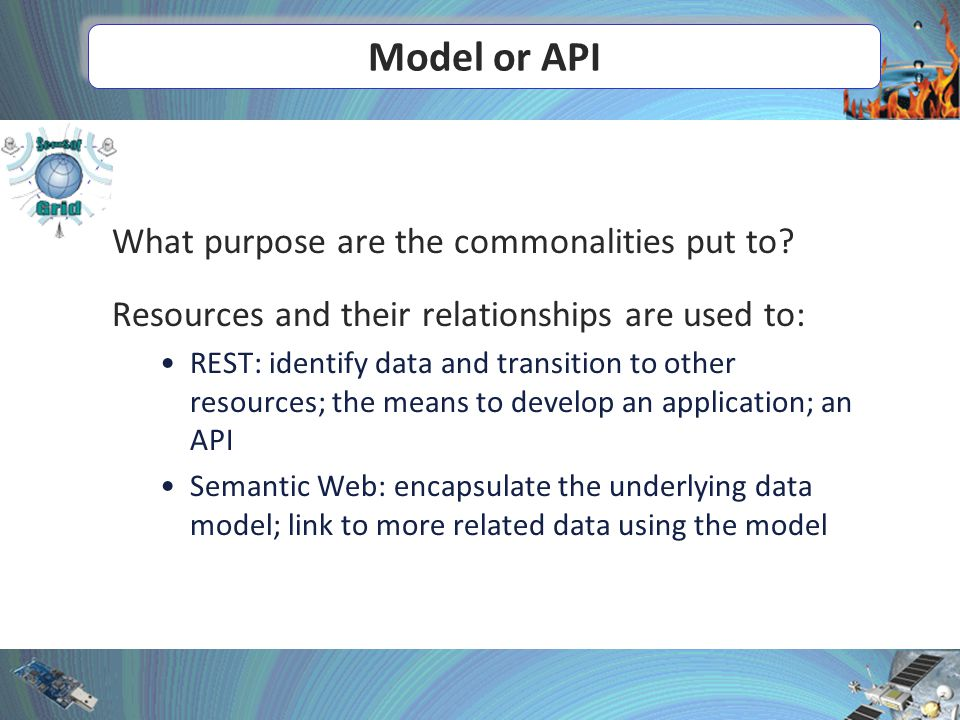 Model or API What purpose are the commonalities put to.