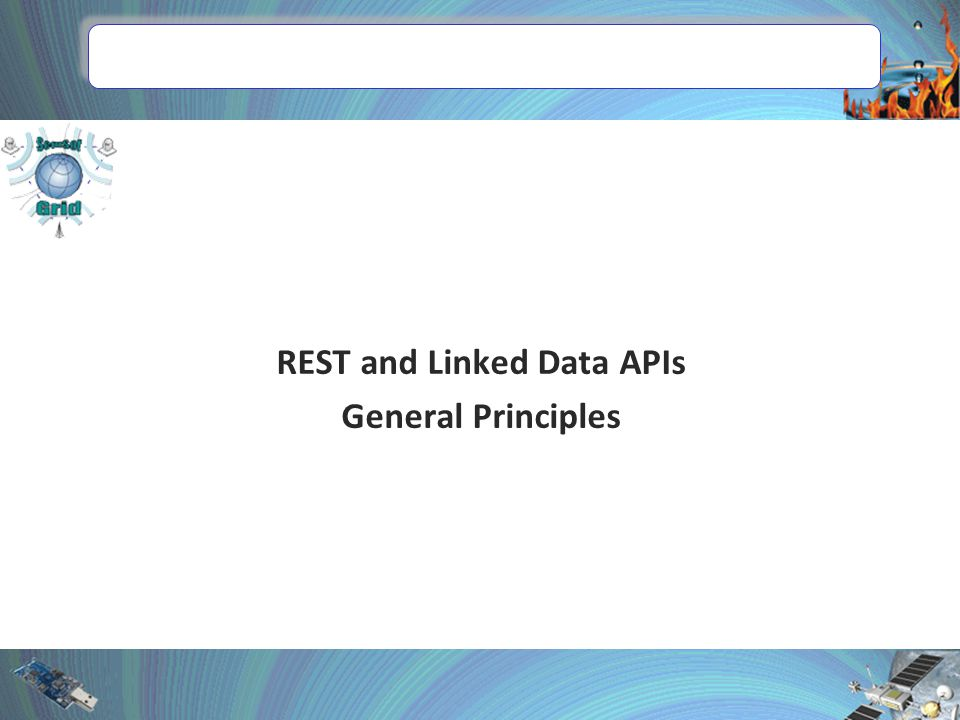 REST and Linked Data APIs General Principles