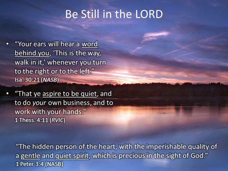 Be Still in the LORD
