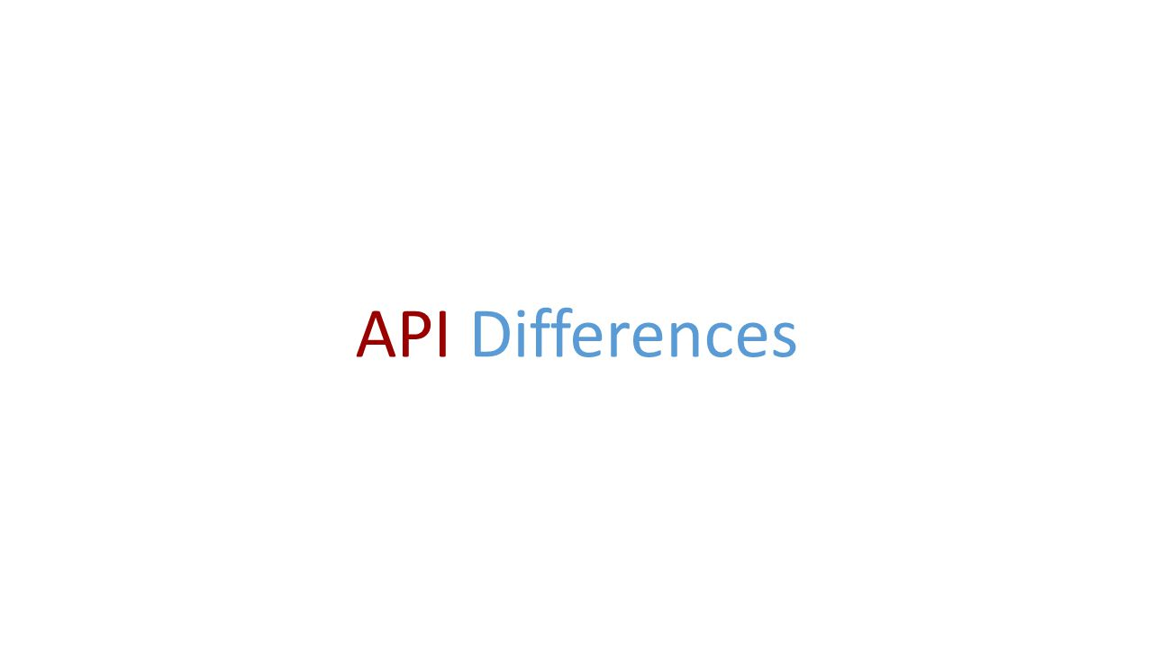 API Differences