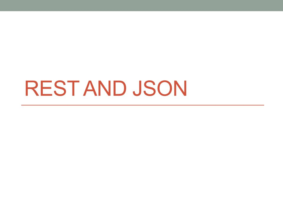 JSON Simple, common representation of data.Communication between servers and browser clients.