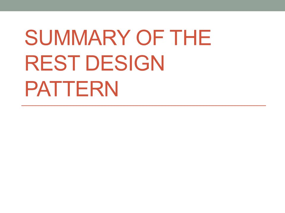 SUMMARY OF THE REST DESIGN PATTERN