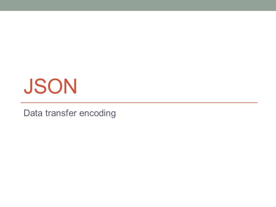 JSON Data transfer encoding