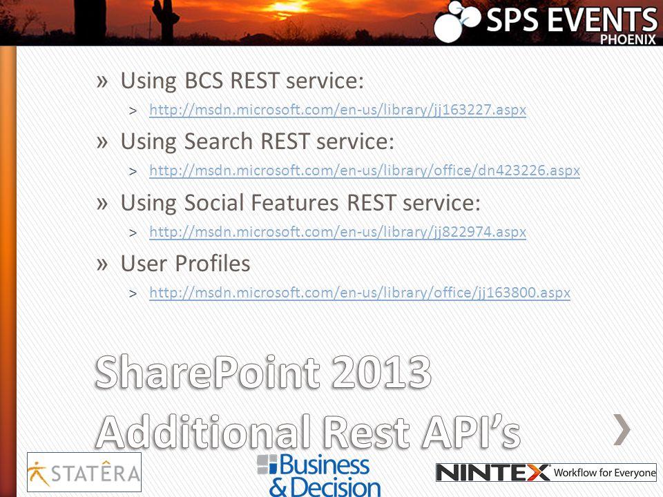 » Using BCS REST service: ˃http://msdn.microsoft.com/en-us/library/jj163227.aspxhttp://msdn.microsoft.com/en-us/library/jj163227.aspx » Using Search R