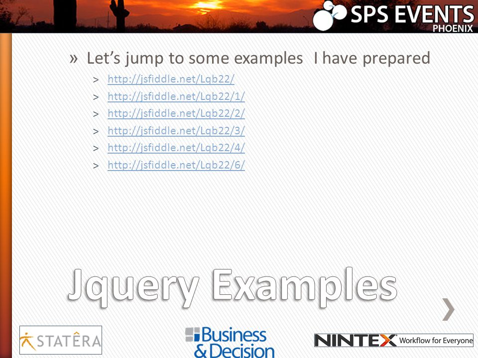 » Lets jump to some examples I have prepared ˃http://jsfiddle.net/Lqb22/http://jsfiddle.net/Lqb22/ ˃http://jsfiddle.net/Lqb22/1/http://jsfiddle.net/Lq