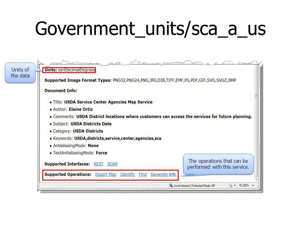 Government_units/sca_a_us Units of the data The operations that can be performed with this service.
