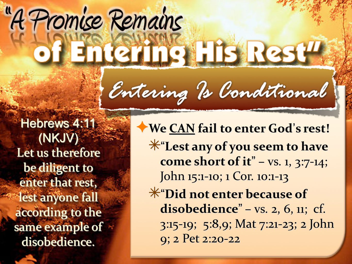 27 We CAN fail to enter God s rest.We CAN fail to enter God s rest.