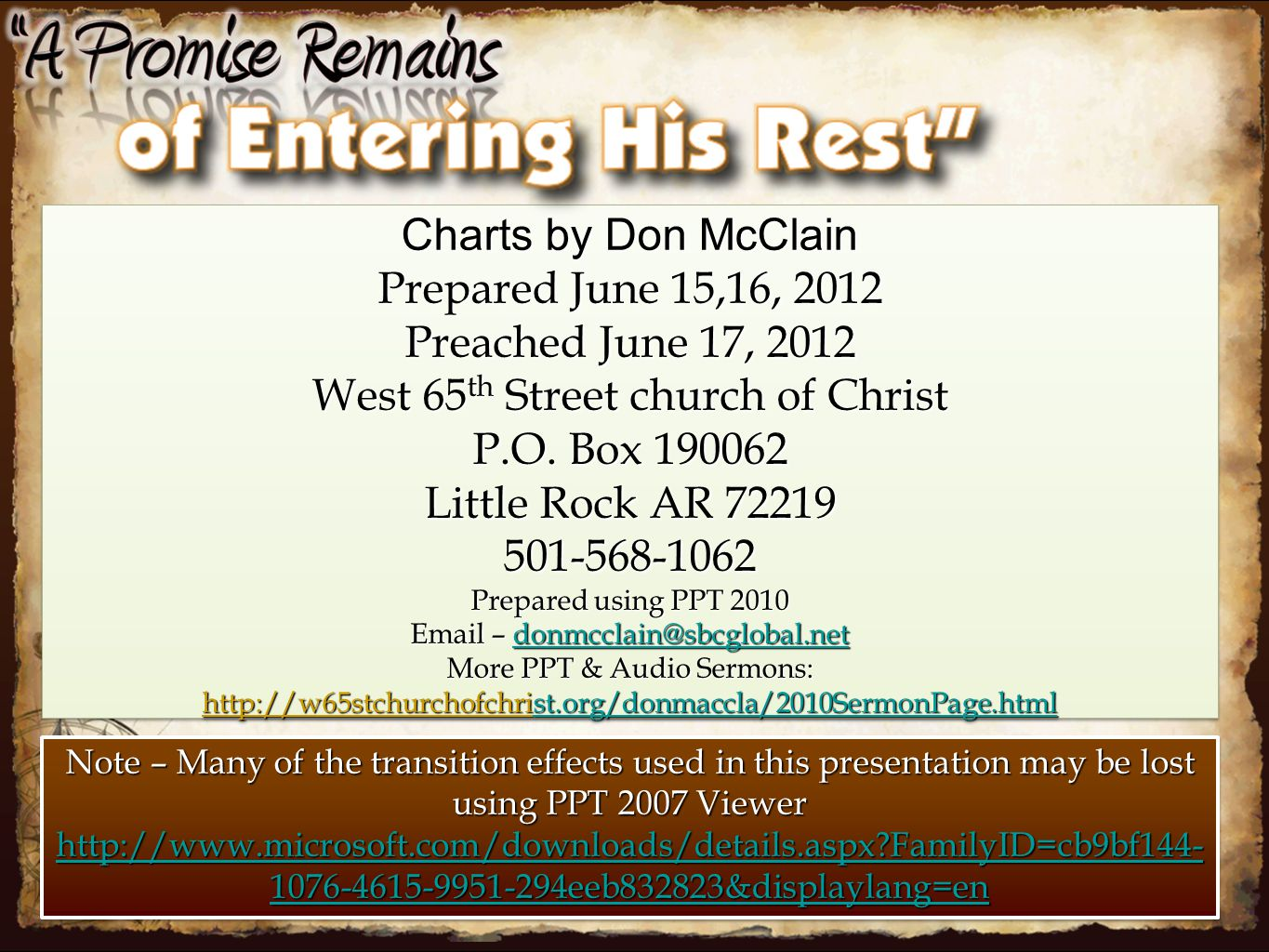 Charts by Don McClain Prepared June 15,16, 2012 Preached June 17, 2012 West 65 th Street church of Christ P.O.