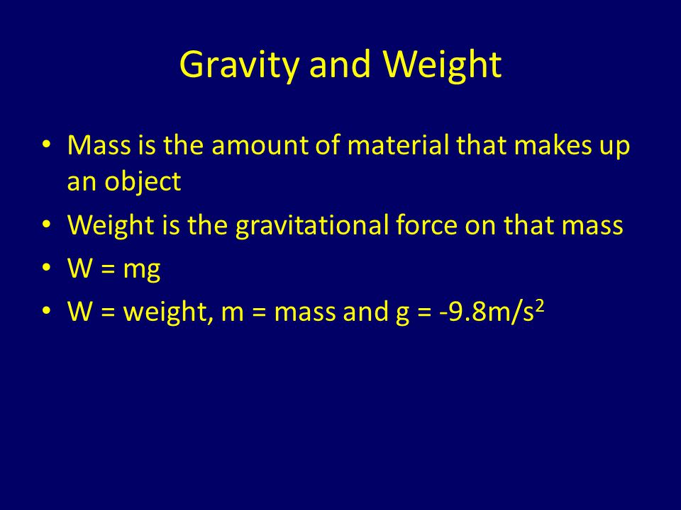 Weight example: Hubble Telescope Hubble telescope has a mass of 11,600kg What is its weight – Resting on the surface of the earth – In orbit at 598km above the surface of the earth.