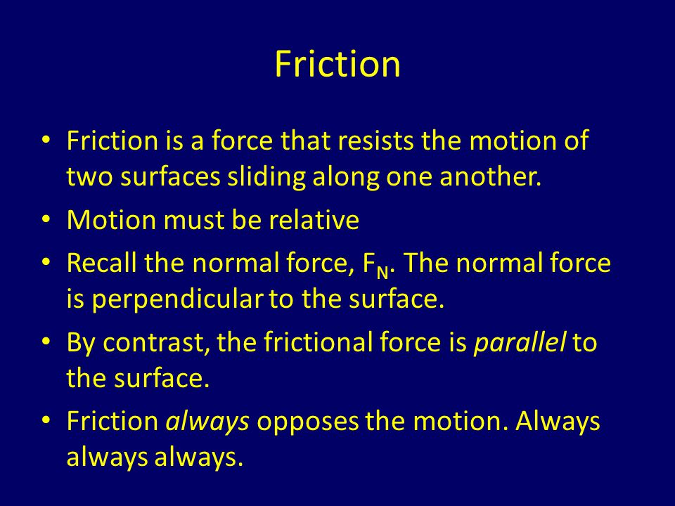 Coefficient of Friction The coefficient of friction is a dimensionless number (no units.