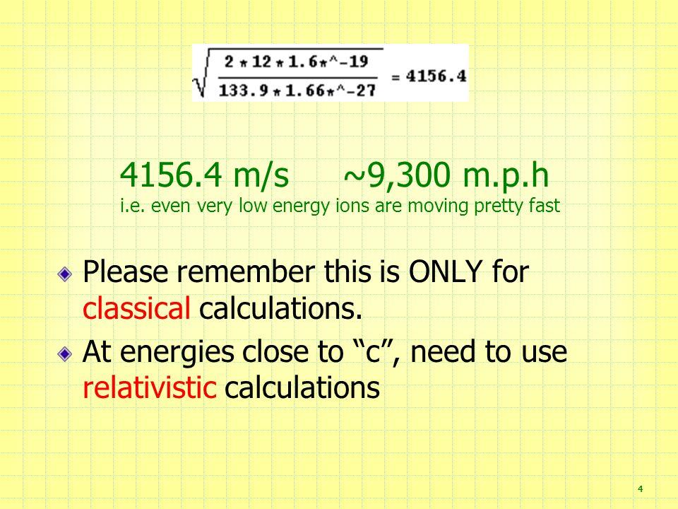 4 4156.4 m/s ~9,300 m.p.h i.e.