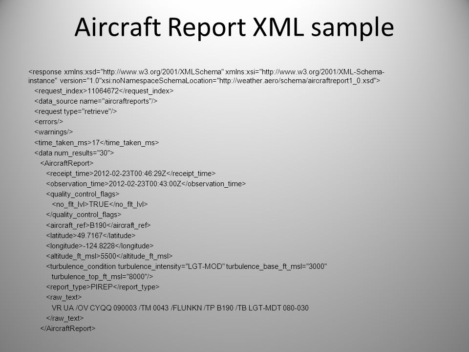 Aircraft Report XML sample 11064672 17 2012-02-23T00:46:29Z 2012-02-23T00:43:00Z TRUE B190 49.7167 -124.8228 5500 <turbulence_condition turbulence_int