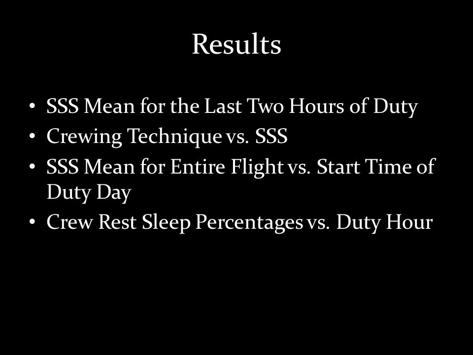 Results SSS Mean for the Last Two Hours of Duty Crewing Technique vs.